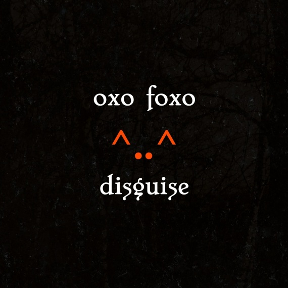 OxoDisguise