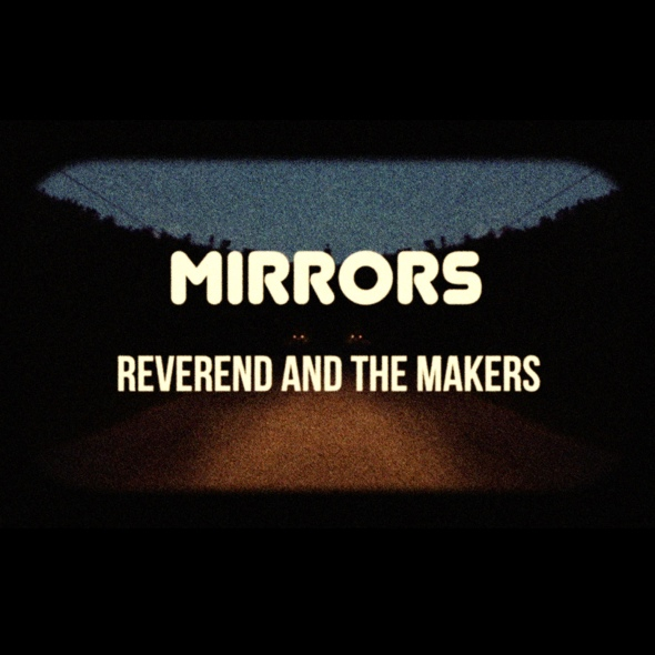 Reverend-The-Makers-Mirrors-COOKCD619